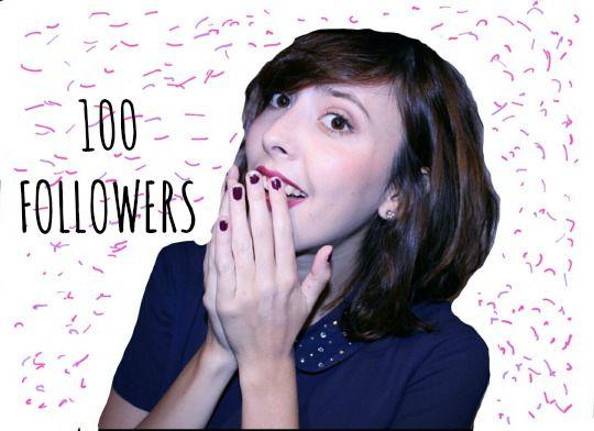 100 FOLLOWERS!!